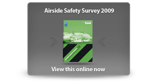 View the Airside Safety Survey 2009