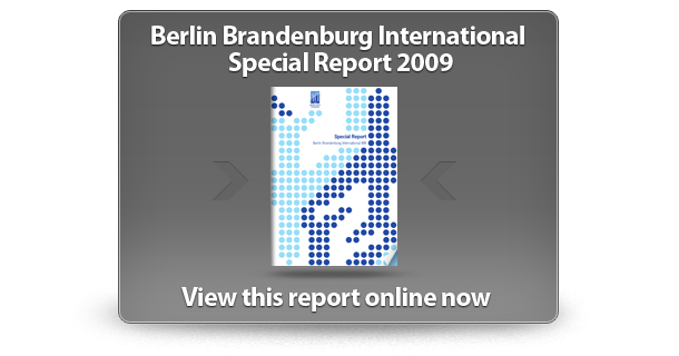 View the Berlin Brandenburg International Special Report 2009 online now