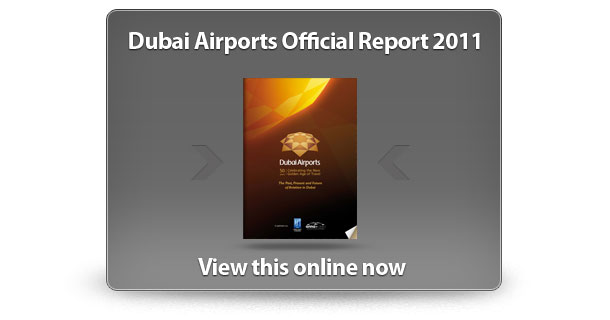 View the Dubai Airports Official Report 2011