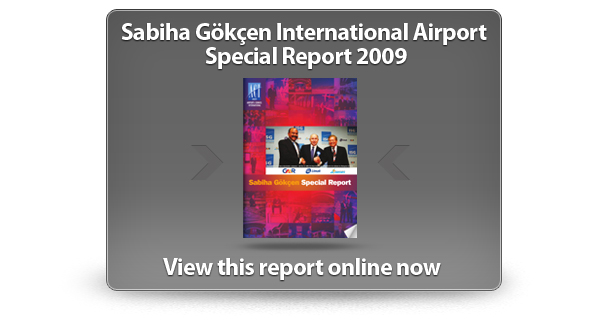 View the Sabiha Gökçen International Airport Special Report 2009 online now