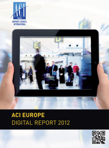 The ACI EUROPE Digital Report 2012