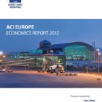 ACI EUROPE releases its airport economics report for 2012