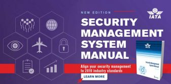 Advertising Feature: IATA releases Security Management System Manual 2ndEdition